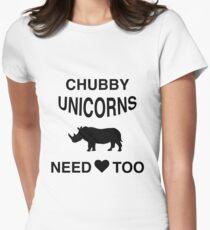Funny Meme T-Shirt - Chubby Unicorns Need Love Too Womens Fitted T-Shirt