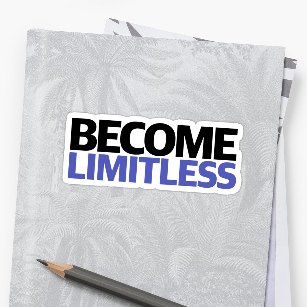 Become Limitless by CONSTANTKAIZEN