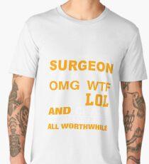 SURGEON LOL AND WTF Men's Premium T-Shirt