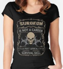 SURGEON SURVIVAL APOCALYPTIC Women's Fitted Scoop T-Shirt