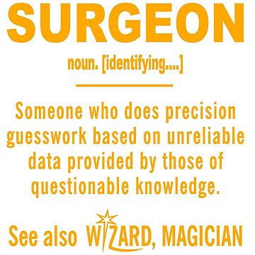 SURGEON DEFINITION by morrees