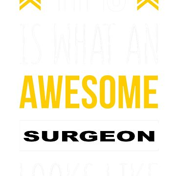 SURGEON AWESOME LOOK LIKE by morrees