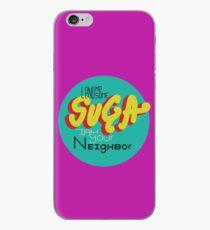 Lend me Some Suga iPhone Case
