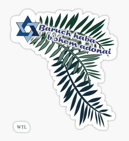 Baruch haba b'shem adonai 2 Sticker