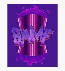 BAMF! Photographic Print