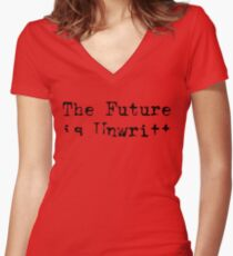 The Future is Unwritten Women's Fitted V-Neck T-Shirt