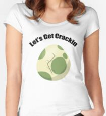 Let's Get Crackin Women's Fitted Scoop T-Shirt