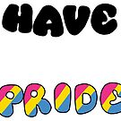 Have Pride - Pansexual by Sam Will