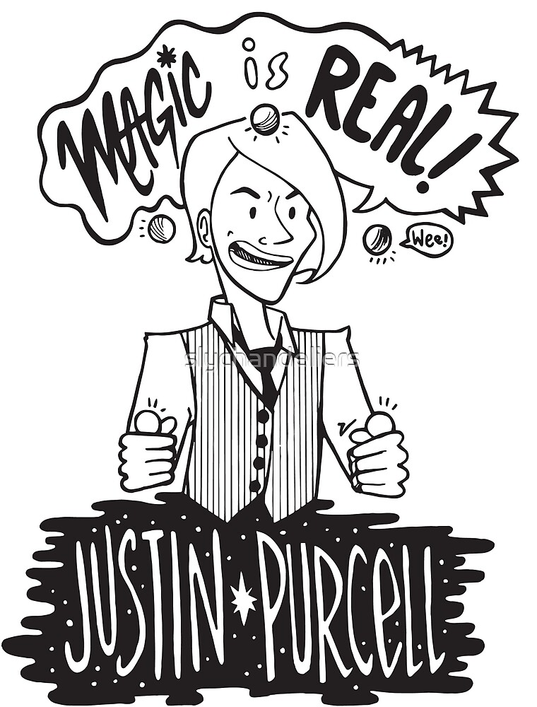 Justin Purcell - Magic is REAL!  by slychandeliers