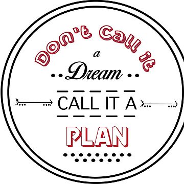 Call it a plan  by urgs