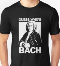 Guess Who's Bach T-Shirt