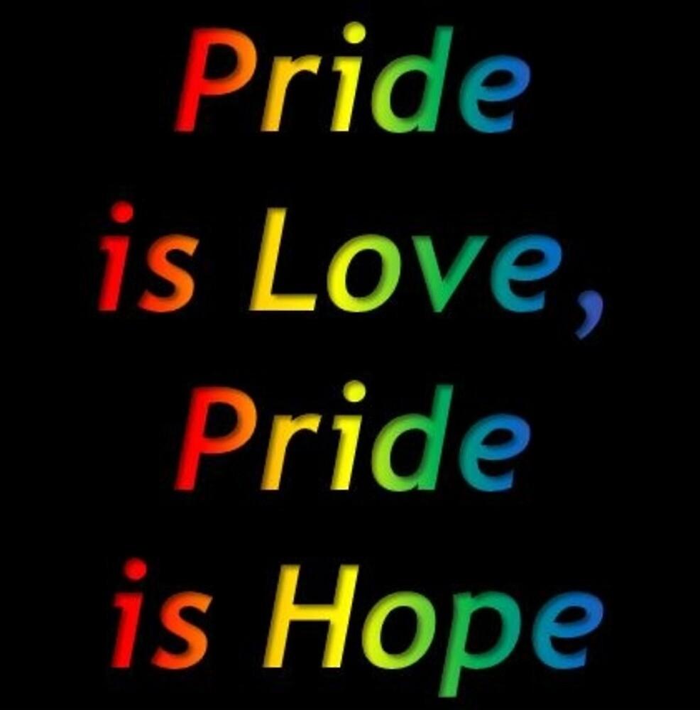 Pride is Love, Pride is Hope by MagnusLAlex