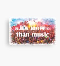 it's more than music Canvas Print