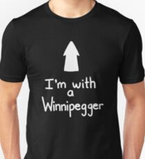 I'm with a Winnipegger (up) Unisex T-Shirt