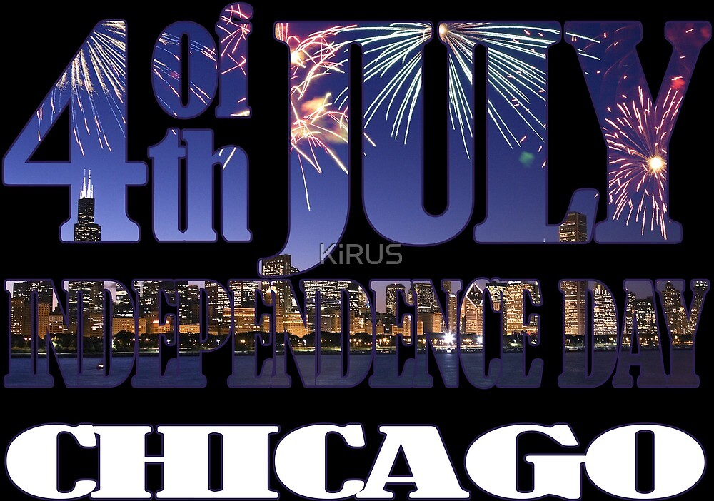 4th of July Independence Day. Chicago by KiRUS