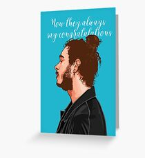 Post Malone Congratulations Greeting Card