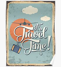 It's Travel Time Poster