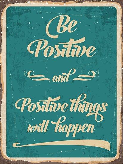 Be Positive by stylebytara