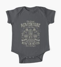 The Great Adventure Is Out There Now Or Never Theres No Regret One Piece - Short Sleeve