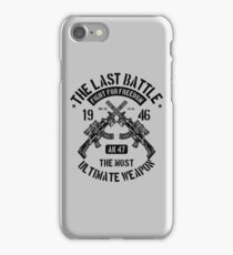 The Last Battle - The Most Ultimate Weapon - AK 47 iPhone Case/Skin