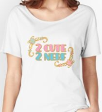 2 Cute 2 Nerf Women's Relaxed Fit T-Shirt