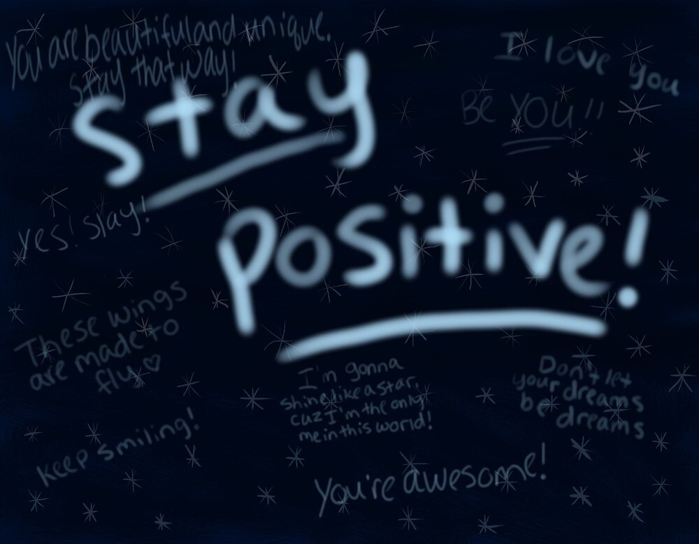 Stay Positive! by xai19
