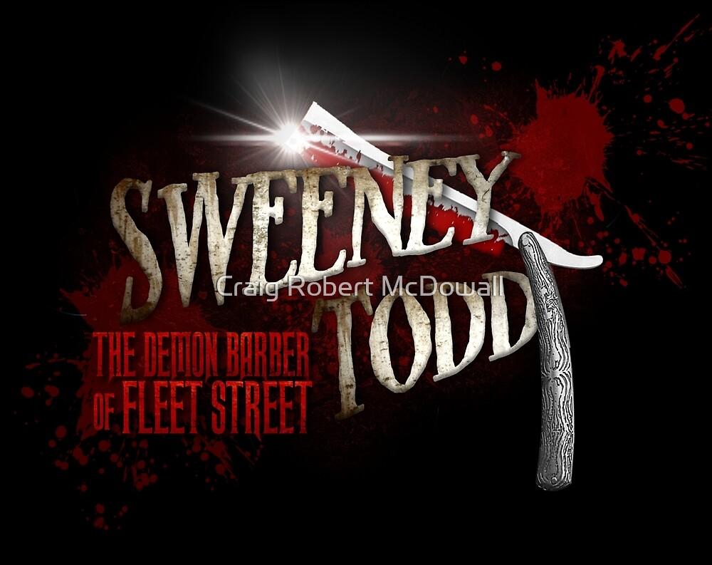 Sweeney Todd - Custom Made Products by Craig Robert McDowall