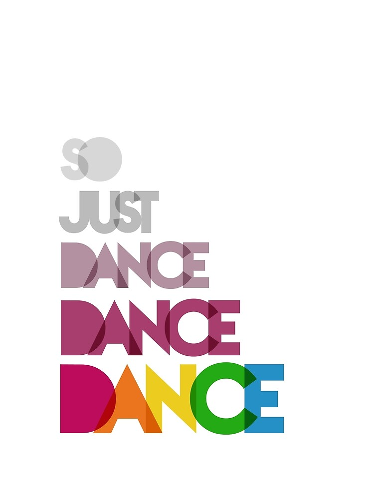 Just Dance, Dance, Dance by littobitto