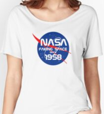 FAKING SPACE SINCE 1958 Women's Relaxed Fit T-Shirt