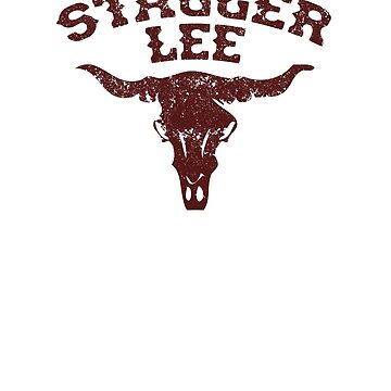 Stagger Lee - Skull Edition by stoneyridge