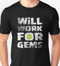 Will Work For Gems Funny Gift Unisex T-Shirt