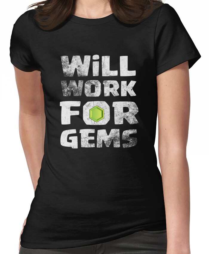 Will Work For Gems Funny Gift Women's T-Shirt