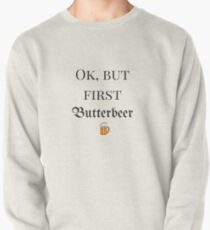 Ok, but first...Butterbeer Pullover
