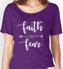 Faith Over Fear Women's Relaxed Fit T-Shirt