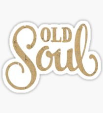 Old Soul Sticker
