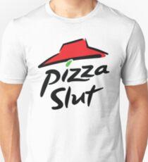Pizza Schlampe Unisex T-Shirt