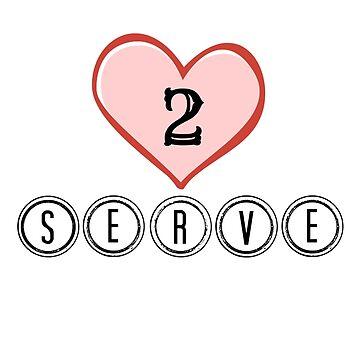 Love II Serve by 309series