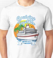 Cruising Together 10 Year Celebration Cruise T Shirt Tshirt Unisex T-Shirt