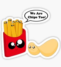 We are chips too! Sticker