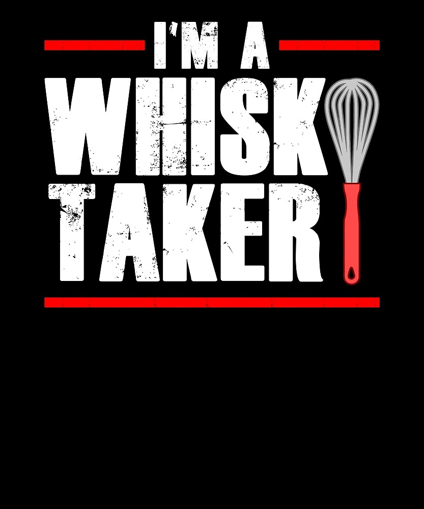 Whisk Taker Funny Baker Chef by treesak