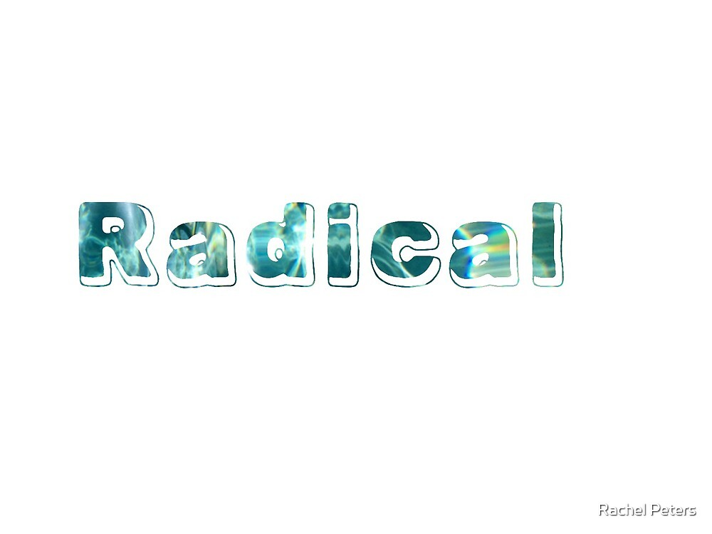 Radical by Rachel Peters