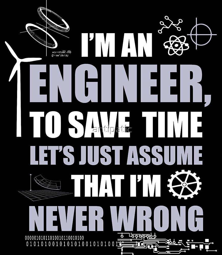 I'M AN ENGINEER by antipatic