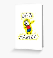 The Dab Master Greeting Card