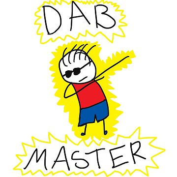 The Dab Master by PurpelPanther