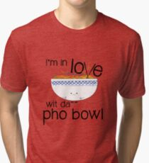 I'm in LOVE with the Pho Bowl Tri-blend T-Shirt