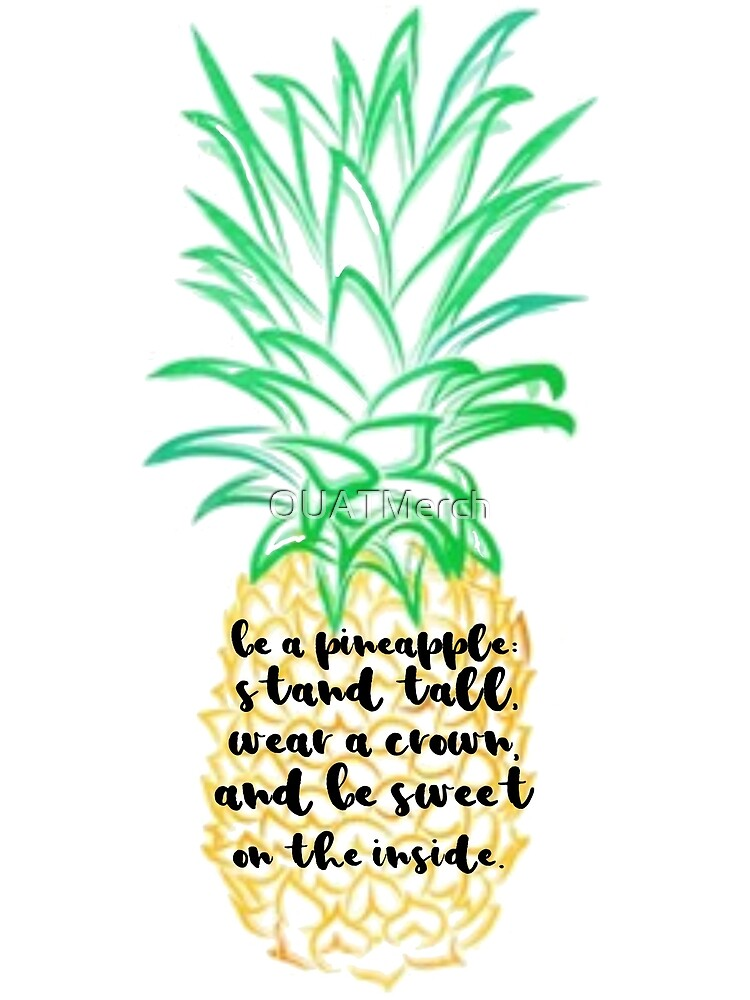Be a Pineapple Quote by OUATMerch