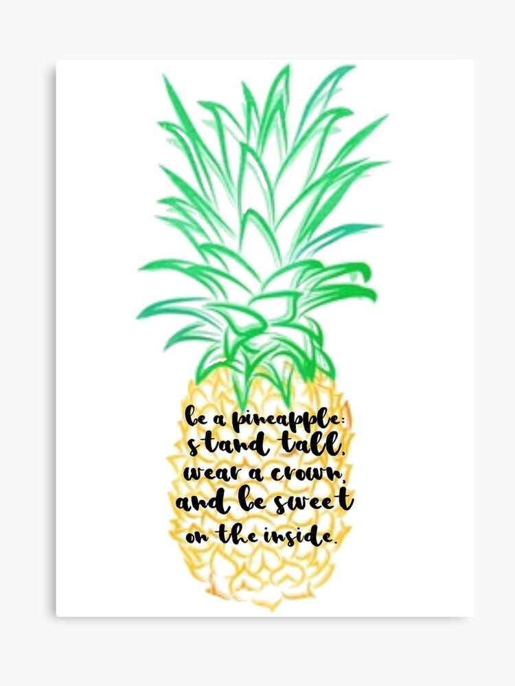 Be a Pineapple Quote | Canvas Print