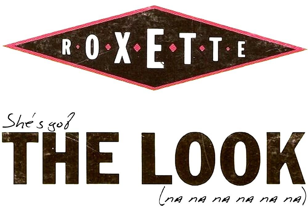 Roxette The Look (na na na na na na) by PrettyTrav