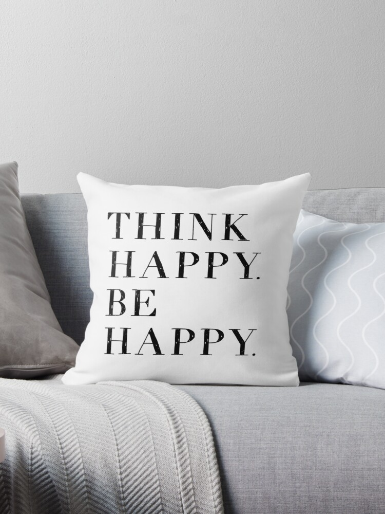 Think Happy Be Happy! by Three Dogs Studio