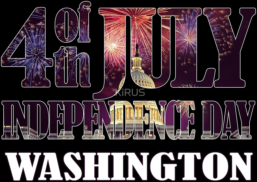 4th of July Independence Day. Washington by KiRUS